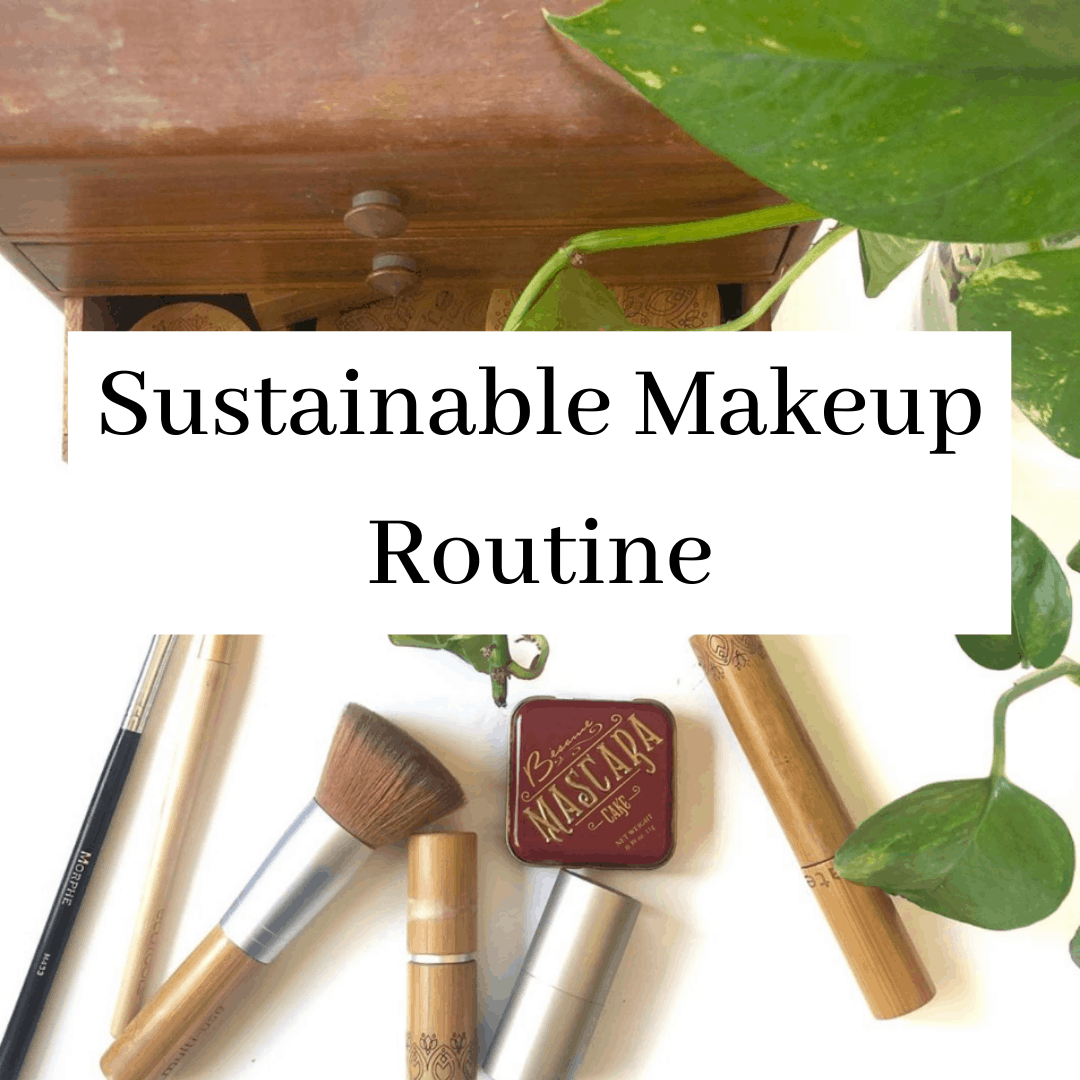 Sustainable Makeup Routine