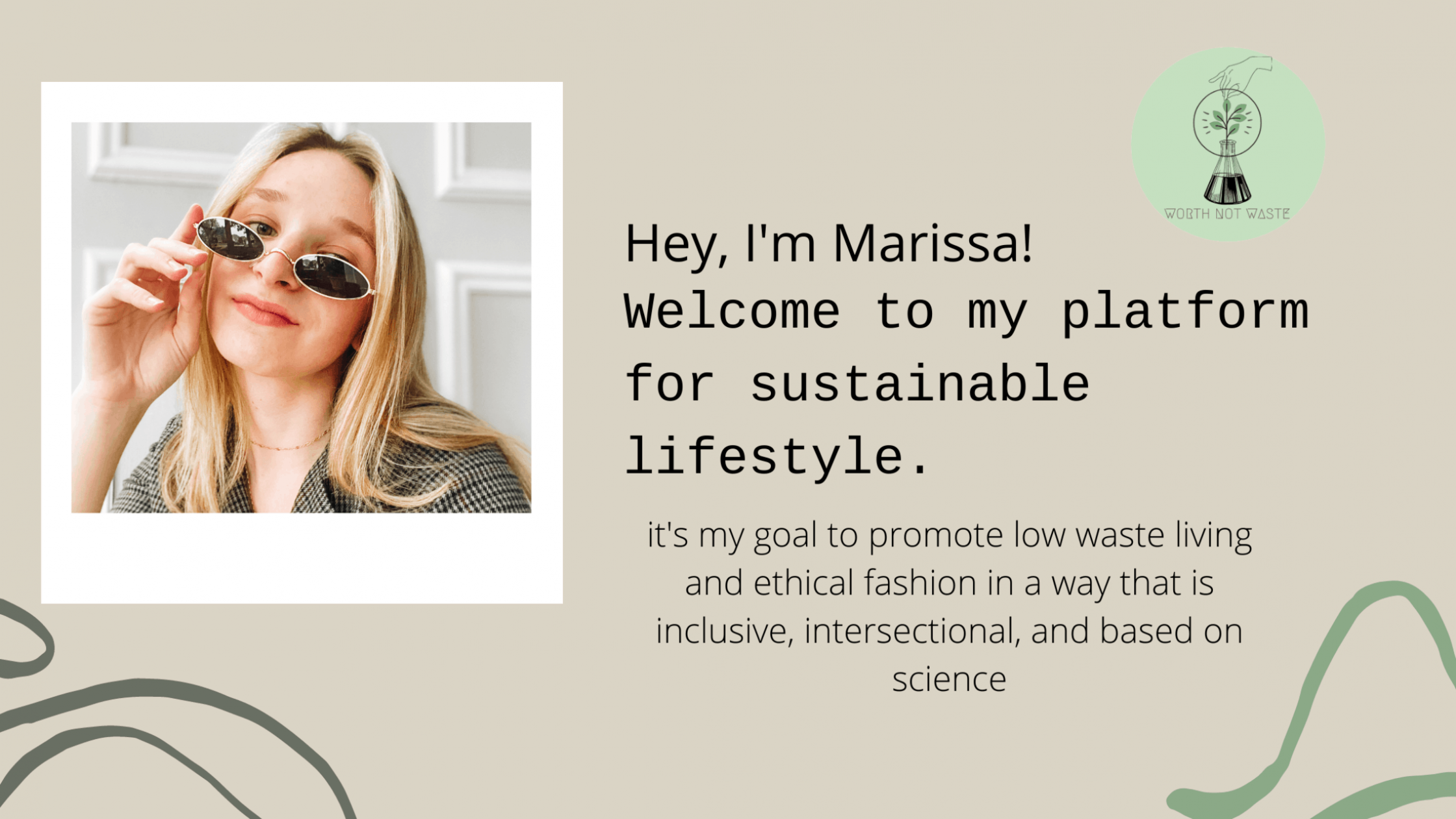 Hey, I'm Marissa! Welcome to my platform for (attainable) sustainable living(5)